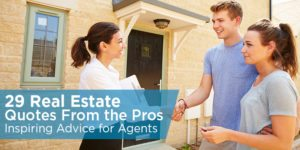 29 Real Estate Quotes From the Pros – Inspiring Advice for Agents