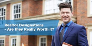 Realtor Designations – Are they Really Worth it?