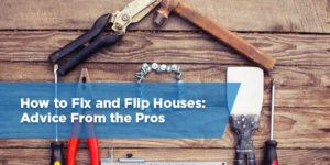 How to Make Money Flipping Houses: The Ultimate Guide