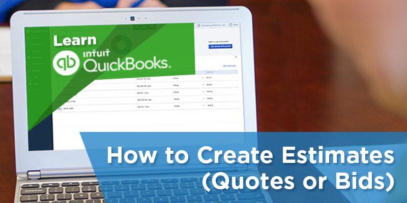 how to create estimates quotes or bids in quickbooks online