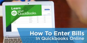 How to Enter Bills in QuickBooks Online