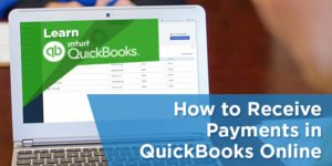 How to Receive Payments in QuickBooks Online