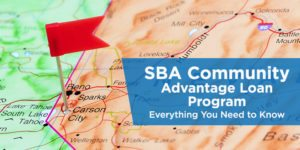 SBA Community Advantage Loan Program- Everything You Need to Know