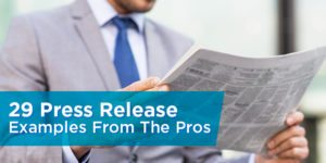 29 Press Release Examples From The Pros