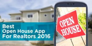 Best Open House Apps For Realtors