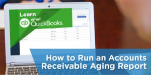 How to Run an Accounts Receivable Aging Report in QuickBooks Online