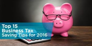 Top 18 Business Tax Saving Tips for 2017
