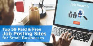 Top 59 Free Job Posting Sites & Paid Options for Small Businesses
