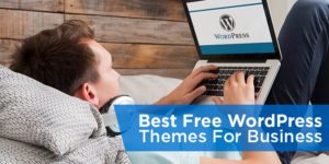 Best Free WordPress Themes For Business: Restaurants, Retail and more
