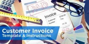 Free Invoice Template & Instructions: How to Invoice Your Customers