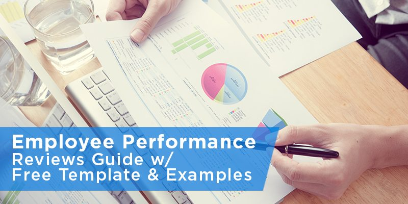 Employee Performance Reviews Guide With Free Template  Examples