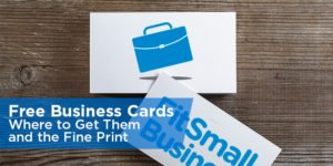 Free Business Cards: Where to Get Them and the Fine Print