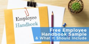 Free Employee Handbook Sample & What It Should Include