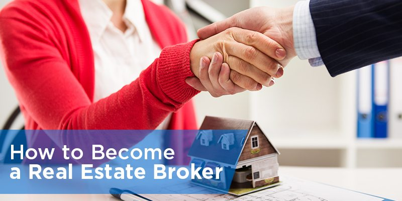 How to Become a Real Estate Broker in 3 Steps