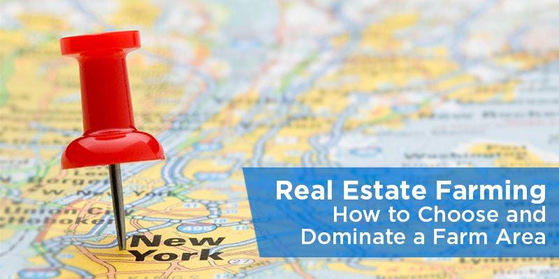 Real Estate Farming - How to Choose and Dominate a Farm Area