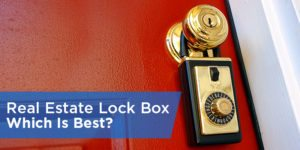 Real Estate Lock Box: Which Is Best?