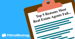Top 5 Reasons Most Real Estate Agents Fail