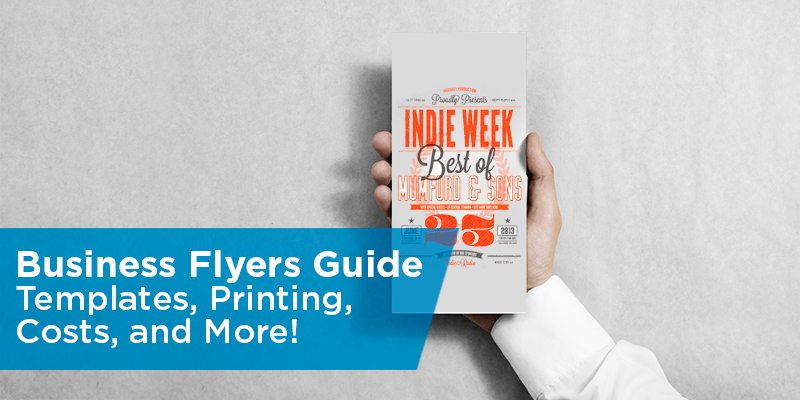 How to Create Business Flyers – Printing, Costs, Design ...