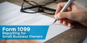 Form 1099 Reporting for Small Business Owners