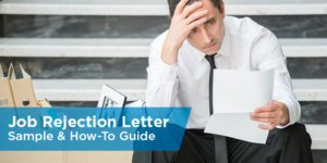 Job Rejection Letter Sample & How-To Guide
