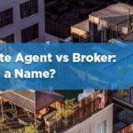 real estate agent vs broker