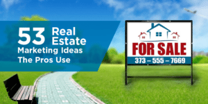 54 Real Estate Marketing Ideas The Pros Use