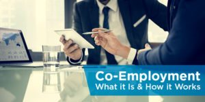 Co-Employment – What it Is & How it Works