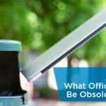 Obsolete Office Items
