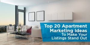 Top 21 Apartment Marketing Ideas To Make Your Listings Stand Out