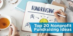 Top 20 Nonprofit Fundraising Ideas