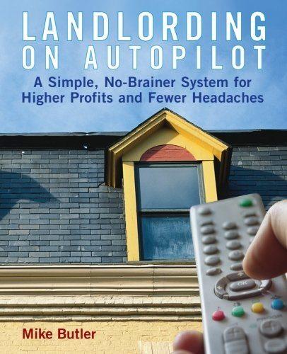 Landlording on Auto-Pilot Real Estate books
