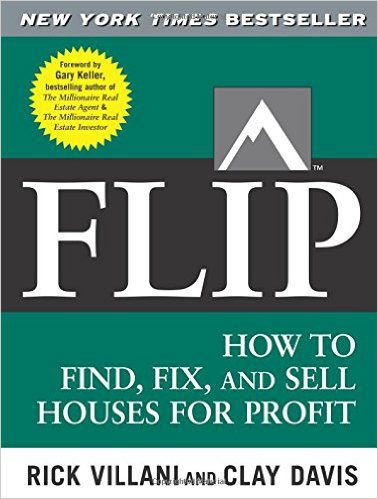 FLIP: How to Find, Fix, and Sell Houses for Profit - Best Real Estate Books