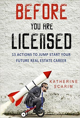 Before You Are Licensed: 13 Actions To Jump Start Your Future Real Estate Career-best real estate books