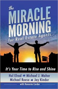 The Miracle Morning for Real Estate Agents: It's Your Time to Rise and Shine - Best Real Estate Books
