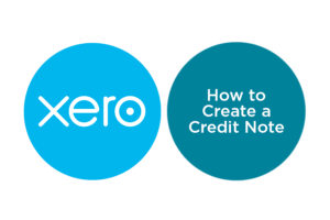 Lesson 3.3: How to Create a Credit Note in Xero