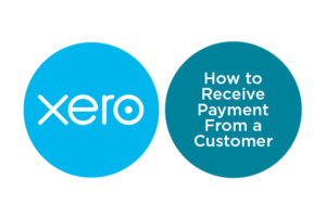 Lesson 3.4: How to Receive Customer Payments in Xero