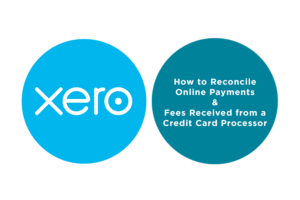 Lesson 5.2 How to Reconcile Online Payments & Fees Received from a Credit Card Processor