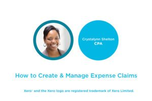 Lesson 4.1: How to Create and Manage Expense Claims in Xero