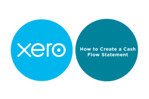 Lesson 6.3: How to Create a Cash Flow Statement in Xero
