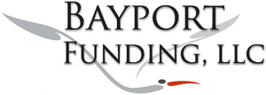 Hard Money Lender: Bayport Funding LLC