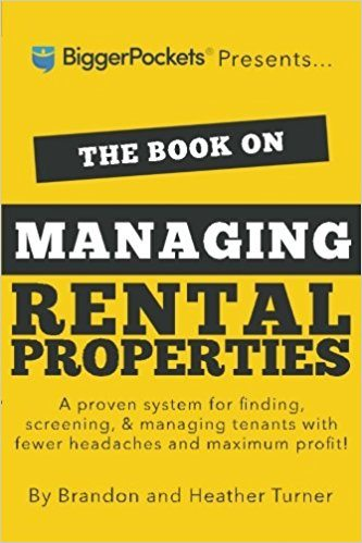 The Book on Managing Rental Properties - Real Estate Investing Books