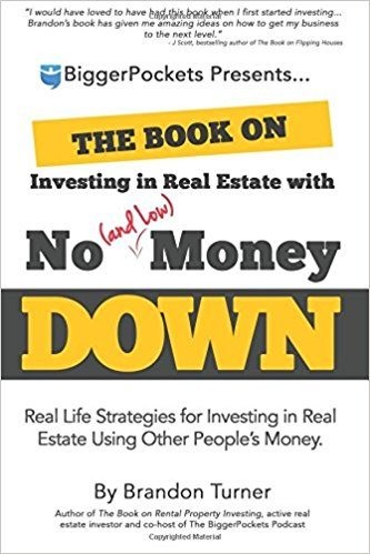 The Book on Investing In Real Estate with No (and Low) Money Down - Real Estate Investing Books
