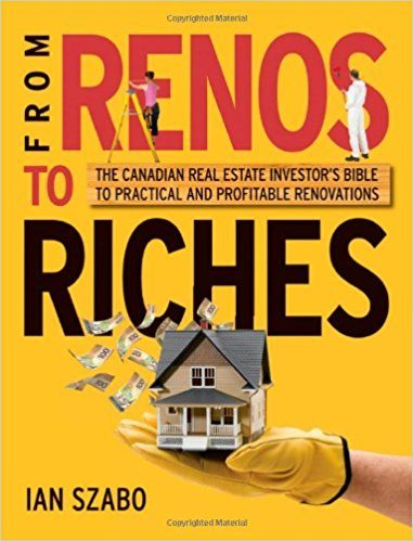 From Renos to Riches - Real Estate Investing Books