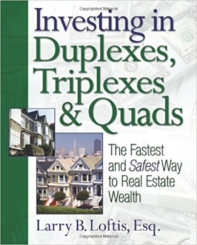 Investing in Duplexes, Triplexes & Quads - Real Estate Investing Books