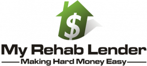 Hard Money Lender: My Rehab Lender