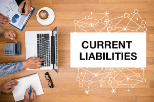 What are Current Liabilities: How to Calculate & Formula