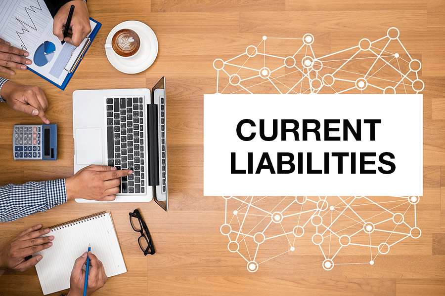 What are Current Liabilities: How to Calculate \u0026 Formula