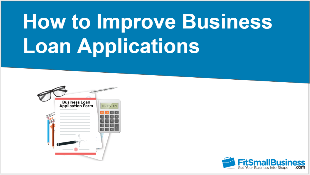 How to Improve Business Loan Applications