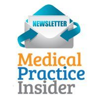 Medical Practice Insider-Medical Practice Marketing-Tips from Pros
