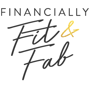 Financially Fit & Fab - financial goals - Tips from the Pros